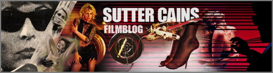 Sutter Cains Filmblog