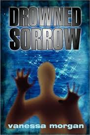 Book Review: Drowned Sorrow by Vanessa Morgan