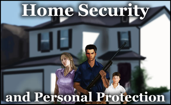 Home Security and Personal Protection
