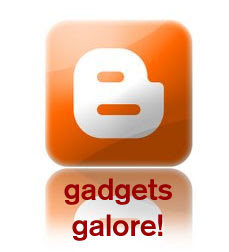 Blogger Gadgets Galore