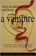 Book Cover Image: How to Catch and Keep a Vampire