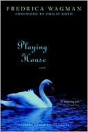 Book Cover Image: Playing House by Fredrica Wagman