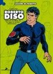 Lezioni di fumetto: Roberto Diso