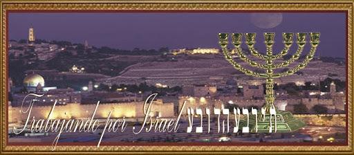 Trabajando por Israel