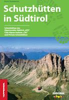 Schutzhütten in Südtirol / Tappeiner Verlag