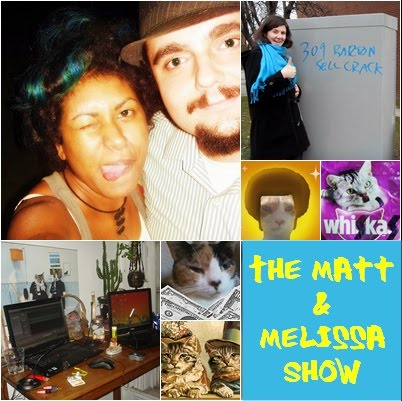 The Matt and Melissa Show