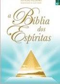 A Bíblia dos Espíritas