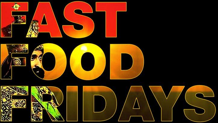 Fast Food Fridays
