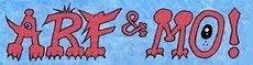 Arf & Mo - lowbrow webcomics and more!