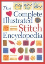 The Complete Illustrated Stitch Encyclopedia   The Complete Illustrated Stitch Encyclopedia