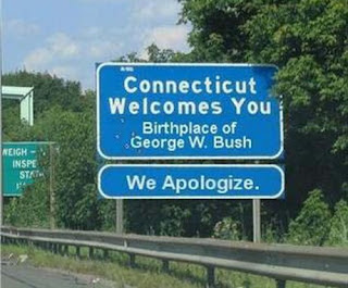 funny george bush sign connecticut