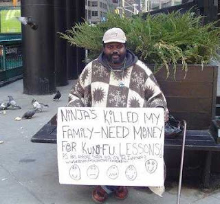 funny beggar begging sign ninjas killed family need money for kung fu lessons