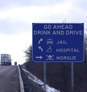 funny road signs drink drive if you want go to jail hospital or morgue