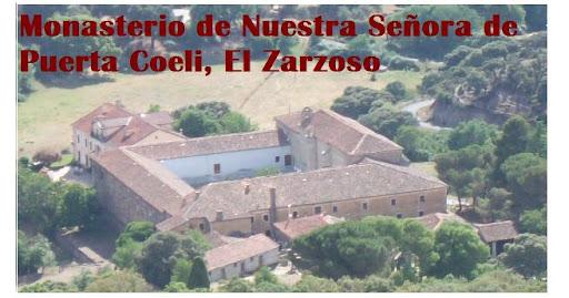 Monasterio de Nuestra Señora de Porta Coeli, El Zarzoso