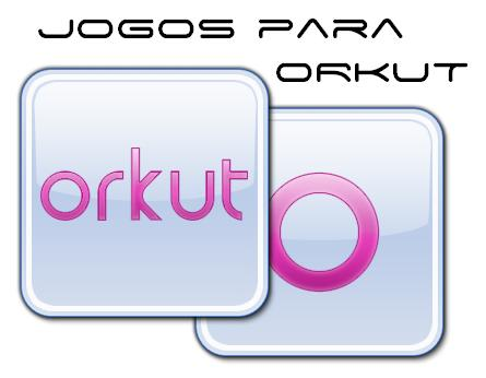 baixar jogos orkut aplicativos
