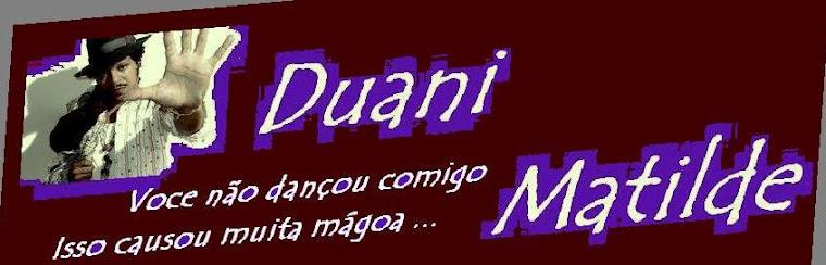 DUANI  -   [  Matilde ]