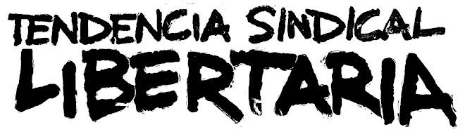 Tendencia Sindical Libertaria