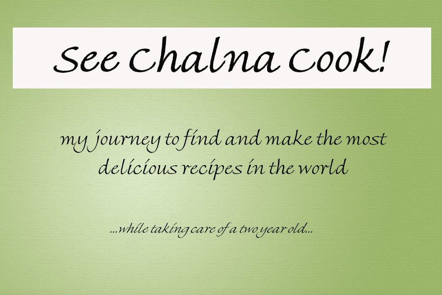 See Chalna Cook!
