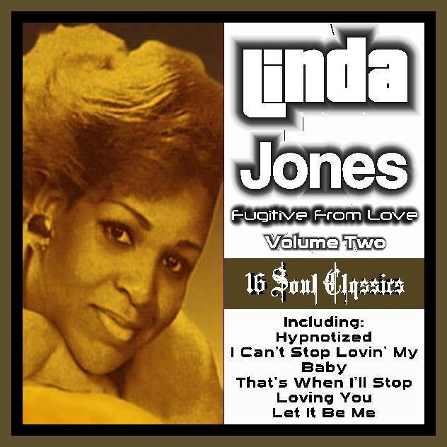 Linda Jones Fugitive From Love