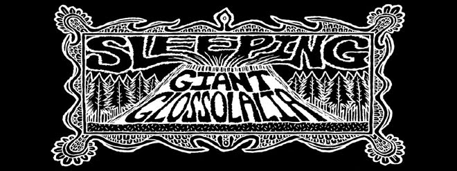Sleeping Giant Glossolalia