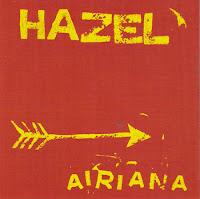 Hazel - Airiana ep (1997, Candy Ass)