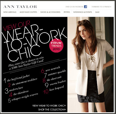 Click to view this May 21, 2010 Ann Taylor email full-sized
