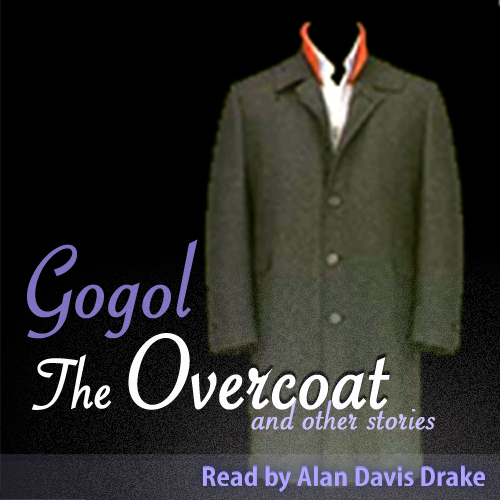 the overcoat by nikolay gogol a A brief survey of the short story part 20: nikolai gogol one of the most profound, and influential,  we have all emerged from gogol's overcoat.