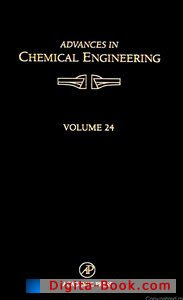 Download Free ebooks Advances in Chemical Engineering, Volume 24