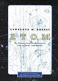 Download Free ebooks Atom: An Odyssey from the Big Bang to Life on Earth and Beyond