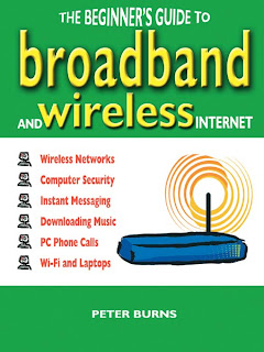 Download Free ebooks The Beginner's Guide To Broadband And The Wireless Internet