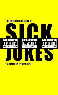 Download Free ebooks The Bumper B3ta Book of Sick Jokes