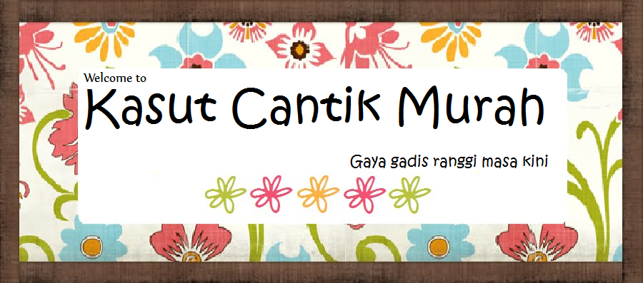 Kasut Cantik Murah