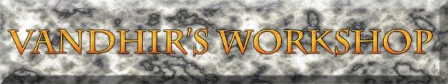 Vandhir's Workshop
