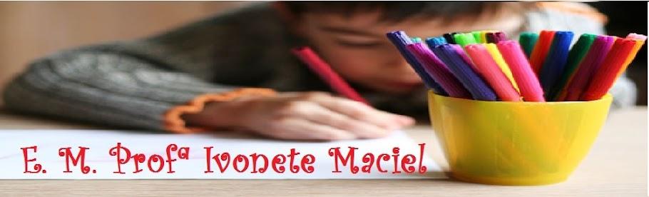 Escola Municipal Profª Ivonete Maciel