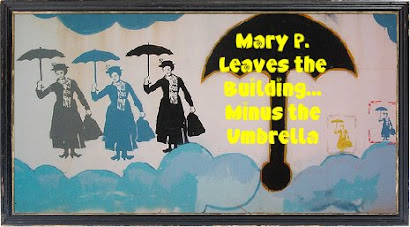 Mary P. leaves the building...
