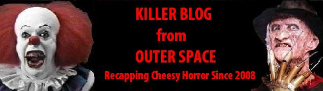 Killer Blog From Outer Space