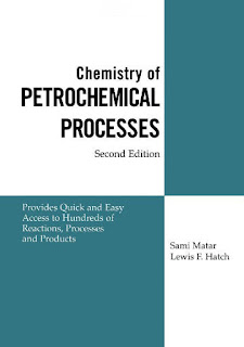 CHEMISTRY OF PETROCHEMICAL PROCESSES  Chemistry+of+Petrochemical+Processes,+Second+Edition