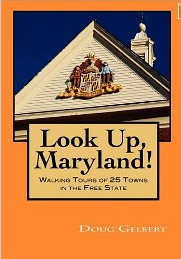 Look Up Maryland: 25 Walking Tours &#8211; book review