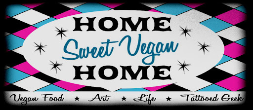 *    Home    Sweet   Vegan   Home    *