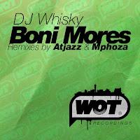 DJ Whisky Boni Mores