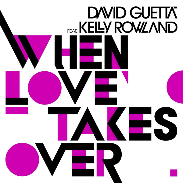 [David+Guetta+-+When+Love+Takes+Over+(Official+Single+Cover).png]