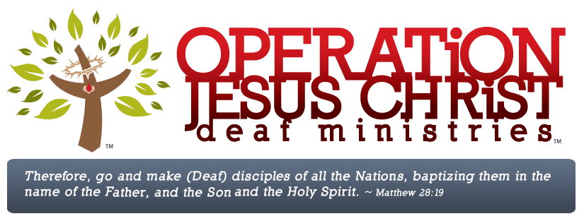 Operation Jesus Christ Deaf Ministries