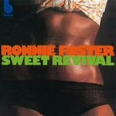 Ronnie Foster - Sweet Revival ( Jazz, Funk, Soul )
