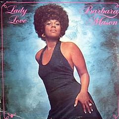 Barbara Mason - Lady Love ( Soul )