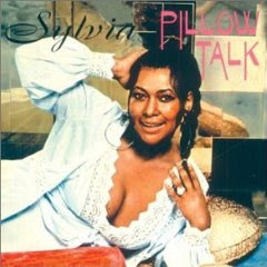Sylvia - Pillow Talk ( Soul )