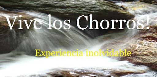 Vive Los Chorros!
