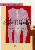 Mondi_paralleli_Marco_Caudullo_Copertina