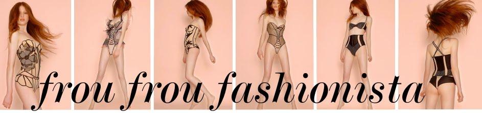 Frou Frou Fashionista Friends