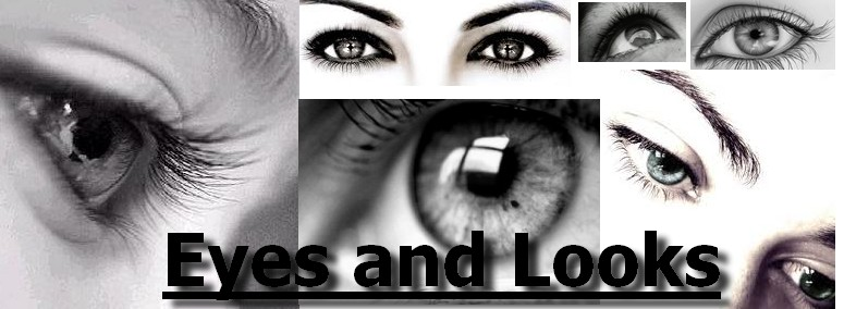 . Eyes and Looks