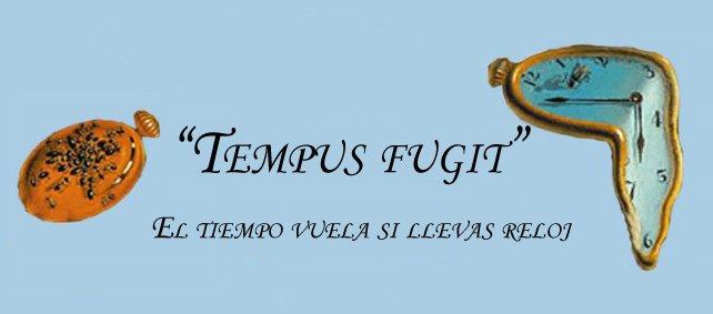 """""""Tempus fugit"""""""